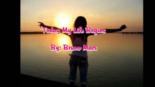 Watch Bruno Mars Today My Life Begins video