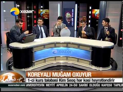 Koreyali Kim Seoq mugam oxuyarken(Xezer tv)