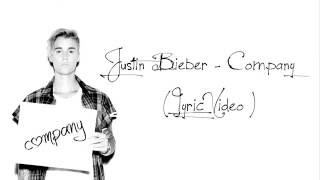 Justin Bieber - Company (Lyric Video )
