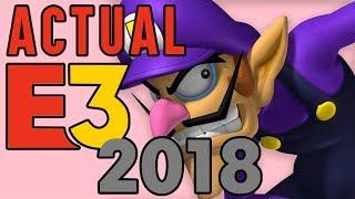 ACTUAL E3 2018