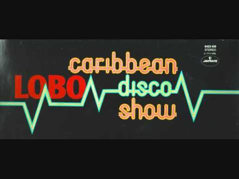Lobo - Caribbean Disco Show