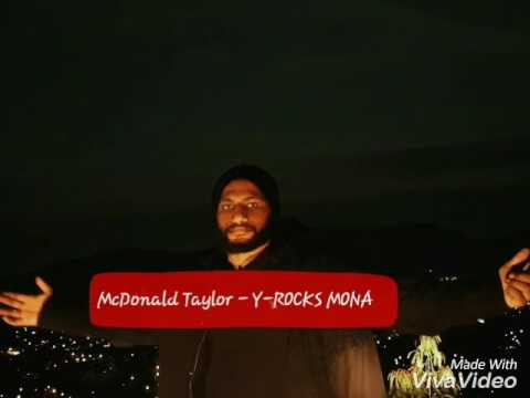 McDonald Taylor -  Y- Rocks Mona ( Png Latest 2017 Music)