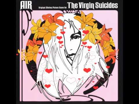 Suicide Underground - Air (The Virgin Suicides OST)