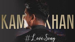 Love Song  Kamal Khan  New Punjabi Song  Latest Pu