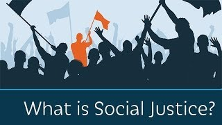 What is Social Justice?