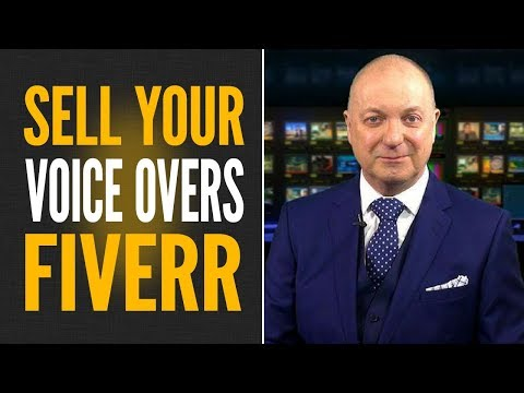 Fiverr Voiceovers - Complete Blueprint How to Create and Sell Your Own Voiceovers on Fiverr