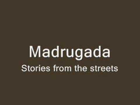 Madrugada - Sories From The Street