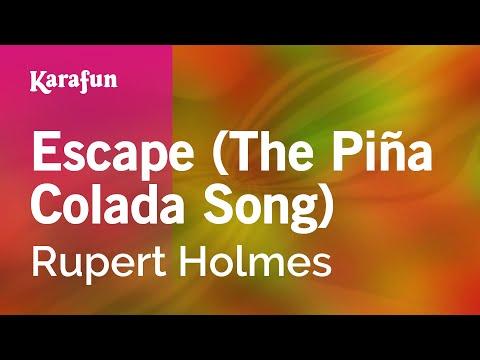 Karaoke Escape (The Piña Colada Song) - Rupert Holmes *