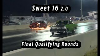 Radial Drag Racing - Sweet 16 2.0 - Final Qualifying Rounds