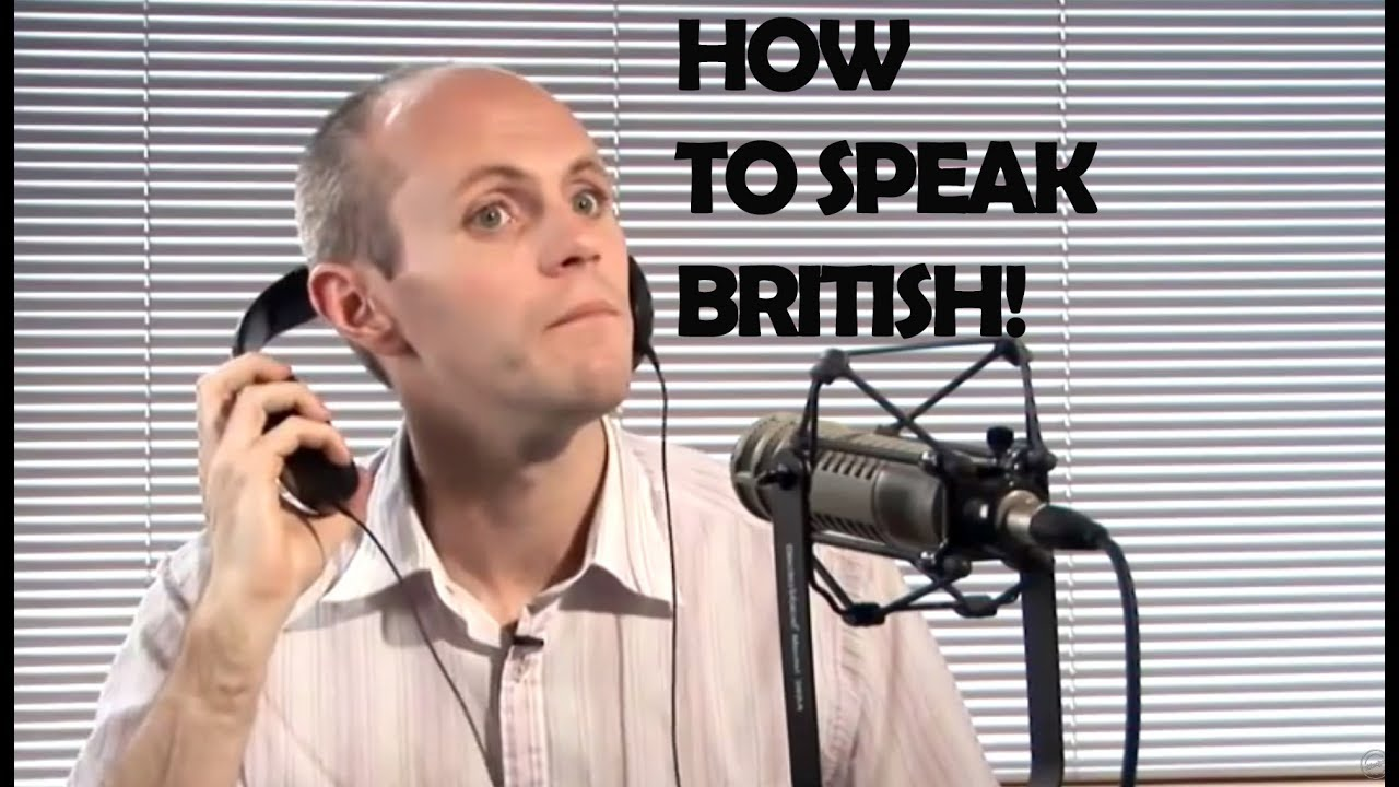 how to change your accent to british