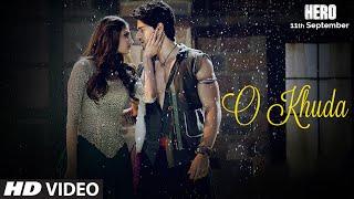 O Khuda VIDEO Song | Hero | Sooraj Pancholi, Athiya Shetty | Amaal Mallik | T-Series