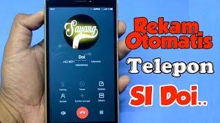 Cara Rekam Panggilan Telepon Si Dia Secara Otomatis