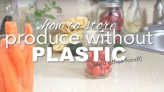 How to Store Produce without Plastic