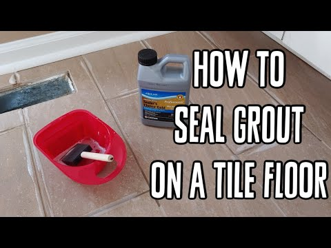 How To Seal Grout on a Tile Floor