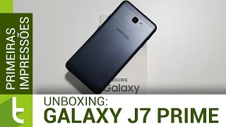 Unboxing e primeiras impressões do Galaxy J7 Prime | Review do TudoCelular