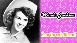 Watch Wanda Jackson Heartbreak Ahead video