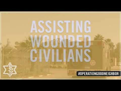 In The Syrian Civil War, The IDF Assists Wounded Civilians