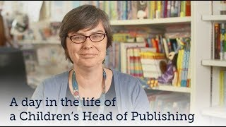 A day in the life of a Head of Children's Publishing