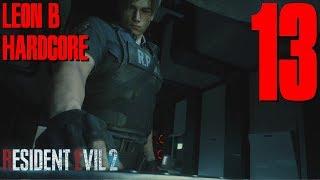 HARDCORE - Leon B - Resident Evil 2 Remake Blind Playthrough Part 13