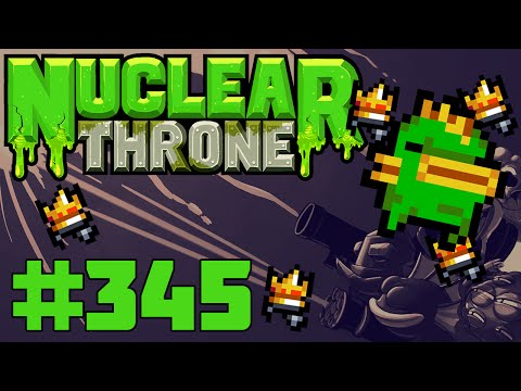 Nuclear Throne (PC) - Episode 345 [That Full Fish Run]