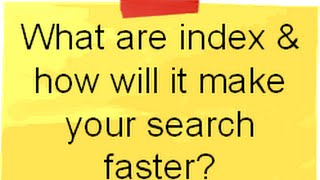 SQL Server training and interview question:-What is index and how does it make your search faster ?.