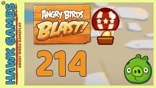 Angry Birds Blast Level 214 - 3 Stars Walkthrough, No Boosters