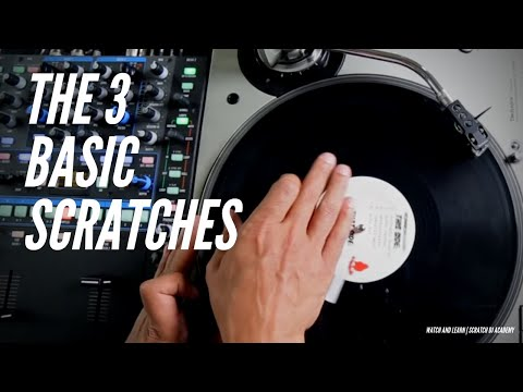 3 Basic Scratches | Watch And Learn | Scratch DJ Academy