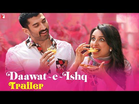 Daawat-e-Ishq - Trailer | Aditya Roy Kapoor | Parineeti Chopra