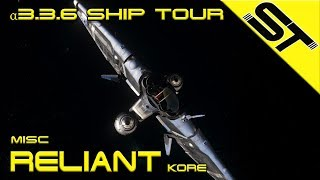 Star Citizen ? 3.3.6 | Misc Reliant Kore | Tour