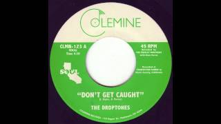 The Droptones 34 Don 39 T Get Caught 34 Soul 45