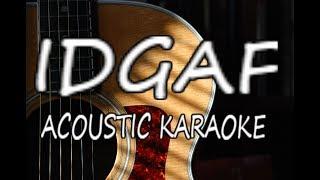 Dua Lipa - IDGAF (Acoustic Guitar Karaoke)