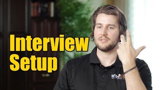 How to light and setup a video interview