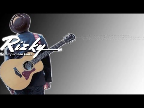 download lagu Kesempurnaan Cinta - Rizky Febrian Lrik gratis