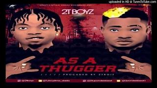 2t Boys As A Thugger 2017 Music