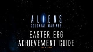 Aliens: Colonial Marines - Easter Egg Guide