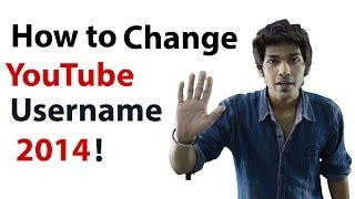 how to change youtube username 2014 - Easy & Simple, Must Watch. Recommended!