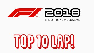 Top ten lap in F1 2018!!!