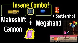 [Enter the Gungeon] Insane Combo: Makeshift Cannon + Megahand + Scattershot