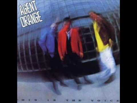 Agent Orange - Fire In The Rain