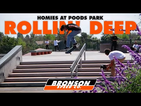 Homies at Poods Park: Rollin Deep | Bronson Speed Co.