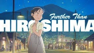 Further than Hiroshima - A Spoiler-Filled Addendum