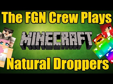 The FGN Crew Plays: Minecraft - Natural Droppers (MINI GAME) (PC)