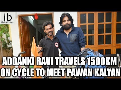 Addanki Ravi travels 1500km on cycle to meet Pawan Kalyan - idlebrain.com