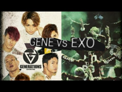 Generations From Exile Tribe Vs EXO!
