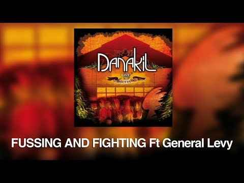 Danakil - Fussing & fighting ft. General Levy (album