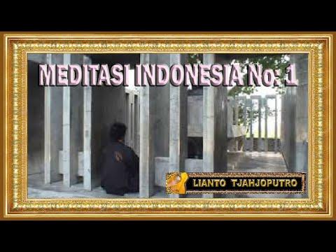 Meditasi Indonesia - Musik : Rahayu Adiluhung Tanah Jawa - Lianto Tjahjoputro video