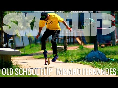 Old School Flip | TUTORIAL #SKATELIFE | FABIANO FERNANDES