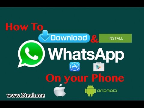How to Download and Install WhatsApp in your Phone