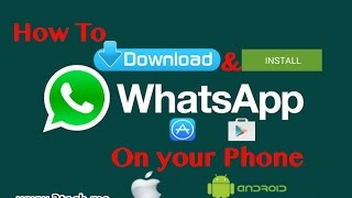 How to Download and Install WhatsApp