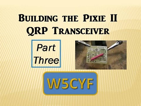 Building the Pixie 2  Ham Radio-Part 3